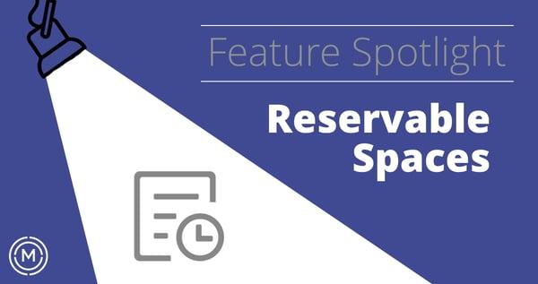 Feature Spotlight Web Image - Reservable Spaces